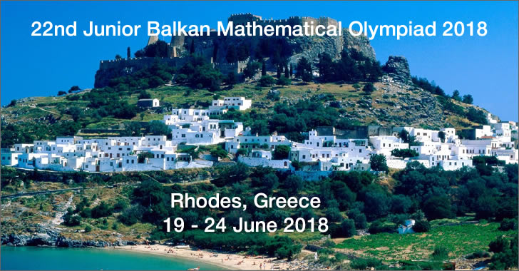 22nd Junior Balkan Mathematical Olympiad 2018